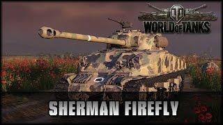 World of Tanks - Live: Sherman Firefly [ deutsch | gameplay ]