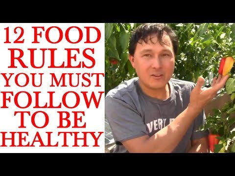 12 Food Rules You Must Follow to Be Healthy