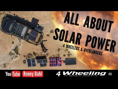 SOLAR POWER 4x4 Overlander, tips advice