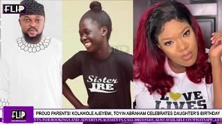 PROUD PARENTS KOLAWOLE AJEYEMI TOYIN ABRAHAM CELEBRATES DAUGHTERS BIRTHDAY