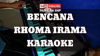 Bencana Rhoma Irama Karaoke Full Lirik