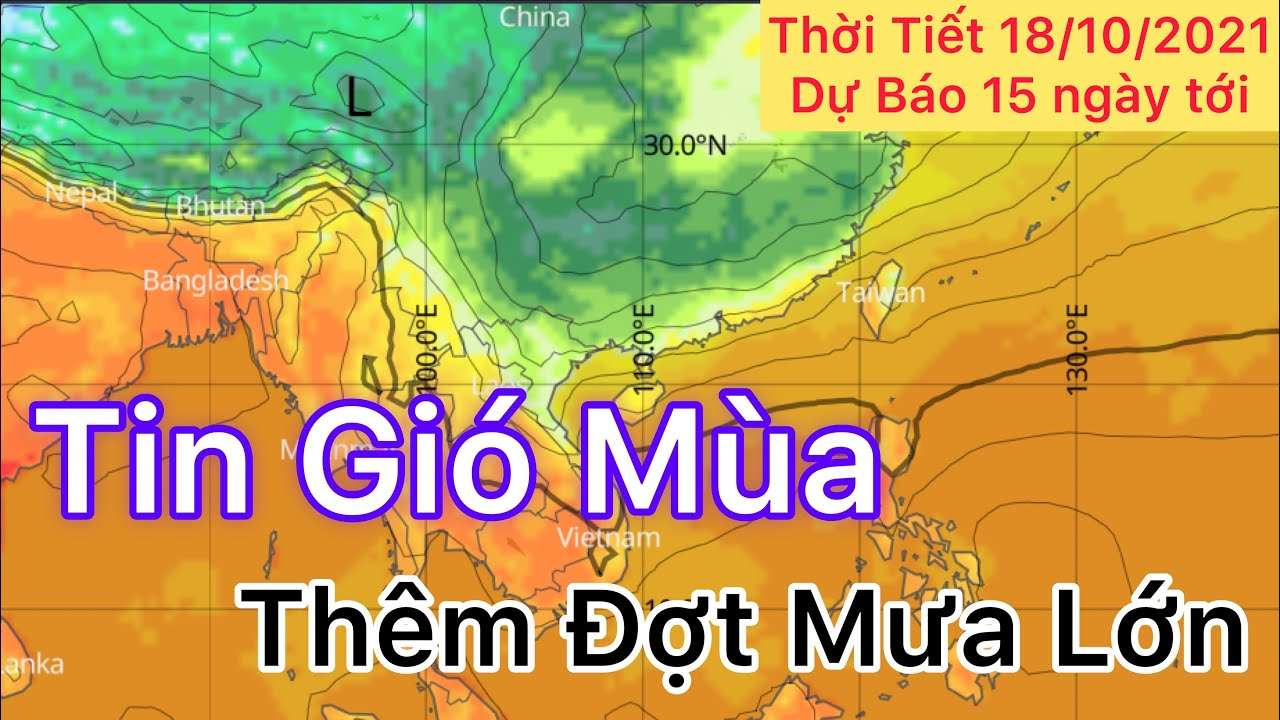 Dự báo Thời tiết ngày 18 tháng 10 năm 2021   Tin Gió Mùa   dự báo thời tiết 15 ngày tới