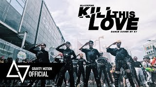 [GRAVITY x K?] BLACKPINK 'KILL THIS LOVE' DANCE COVER CONTEST WITH Kia @Songkran Festival in BKK