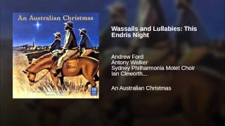 Wassails and Lullabies: This Endris Night