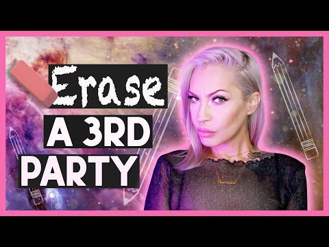 Erase a Third Party with This Manifestation Technique