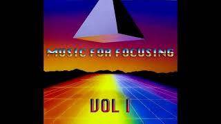 Music for Focusing Playlist (Vol. I)