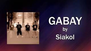 Siakol Gabay Lyrics.mp3