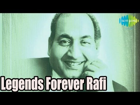 Legends Forever Mohd Rafi Hind Songs
