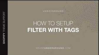How to filter collection pages using tags within your We are Underground Shopify theme.