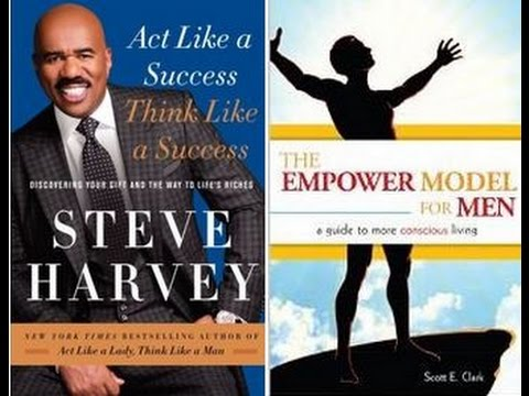 Act Like a Success Think Like a Success | The Empower Model for Men