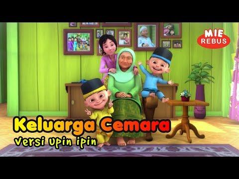 Lagu Keluarga Cemara Versi Upin Ipin