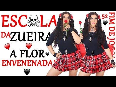 ESCOLA DA ZUEIRA 52 A FLOR ENVENENADA 😨