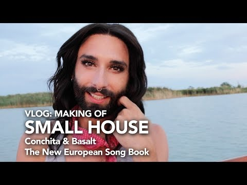 "Making Of ""Small House"" - Basalt & Conchita - New European Song Book"