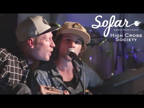 High Cross Society - Every Time I Look | Sofar London