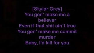 Skylar Grey ft. Eminem - Kill for you [Lyrics]