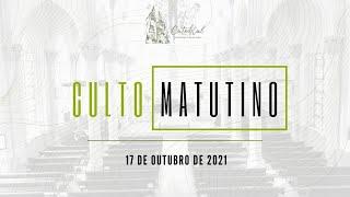 Culto Matutino | Igreja Presbiteriana do Rio | 17.10.2021