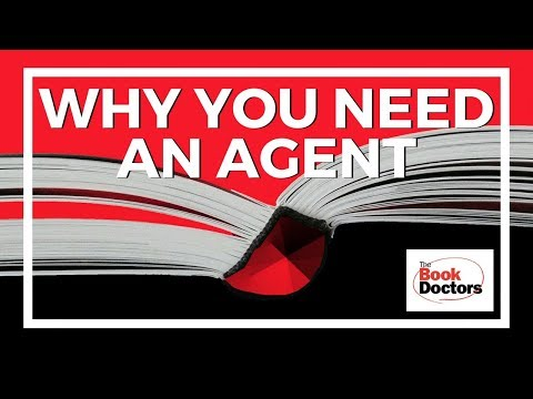 Why You Need a Literary Agent