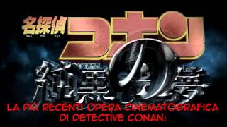 Detective Conan -Movie 20- 3° Trailer Sub-Ita
