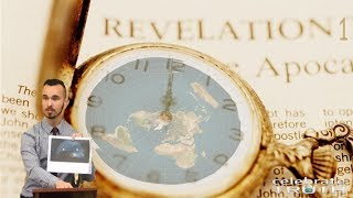 FLAT EARTH End Times Bible Study - REVELATION 1 of 22