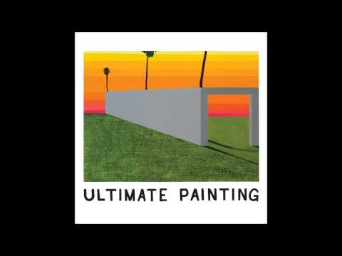 Ultimate Painting - She's a Bomb