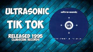 Ultrasonic - Tic Tok