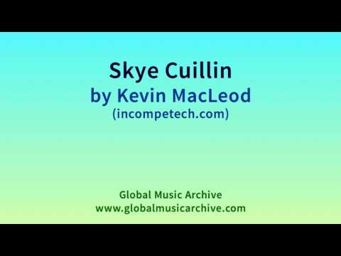 Skye Cuillin by Kevin MacLeod 1 HOUR