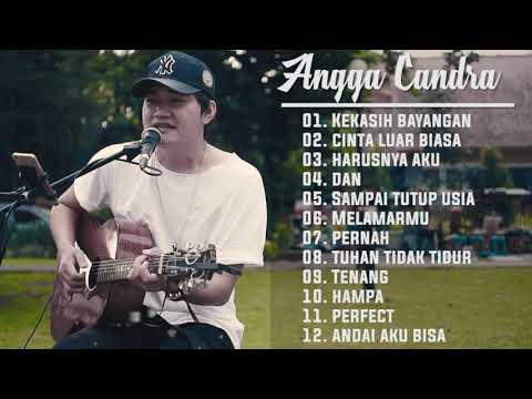 Lagu Baper !!! Angga Candra Cover Best Song 2019 | Kekasih Bayangan - Cinta Luar Biasa