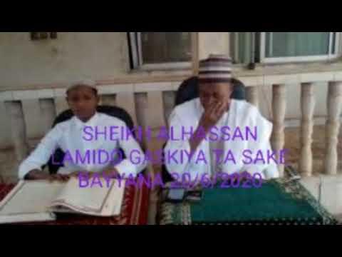 Download SHEIKH ALHASSAN LAMIDO  GASKIYA TA SAKE BAYYANA 20/6/2020