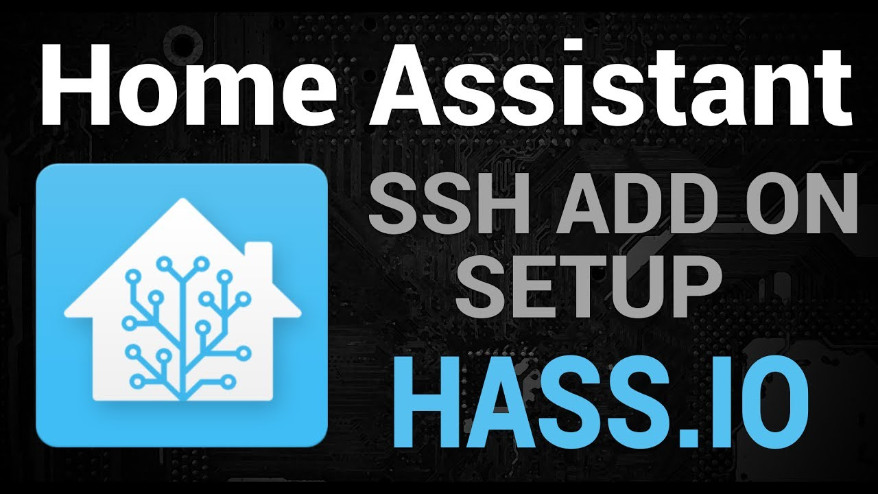 Setting Up the SSH Add On - HassIO