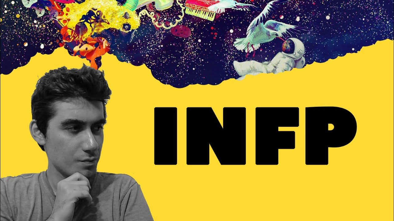 Inside the mind of the INFP