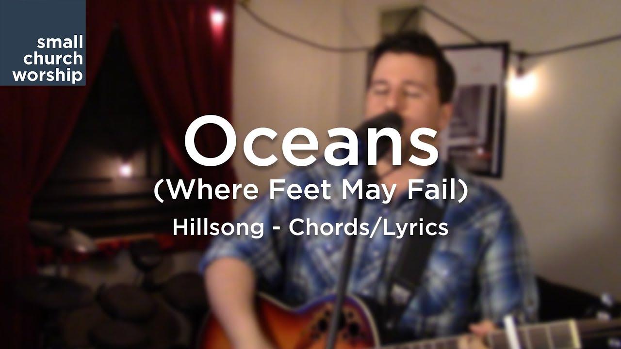 Oceans Where Feet May Fail Hillsong Chordslyrics Youtube