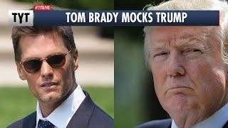 Tom Brady Roasts Trump and MAGA Loses It