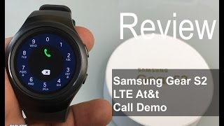Samsung Gear S2 4G: Phone Call Demo