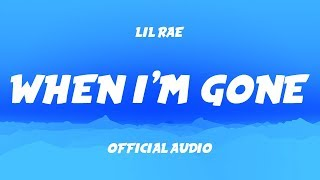 Lil Rae - When I