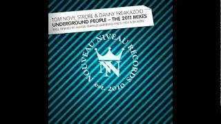 Tom Novy, Danny Freakazoid, Strobe - Underground People (D-Nox & Beckers Remix) [320k]