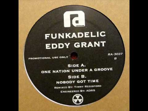 Eddy Grant  Nobody Got Time Timmy Regisford Mix