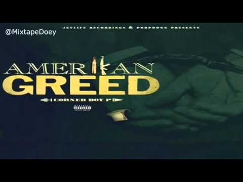 Corner Boy P Amerikan Greed (Full Mixtape)