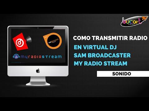 Como trasmitir radio gratis en My Radio Stream (Virtual DJ y Sam Broadcaster)