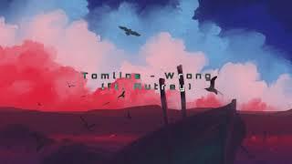 Tomline - Wrong (ft.Autrey)