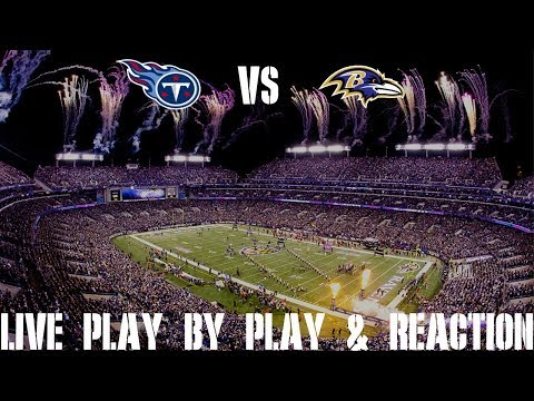 Titans Vs Ravens Live Play By Play & Reaction