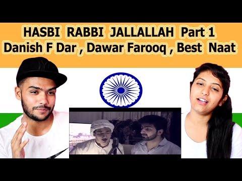 Indian reaction on HASBI RABBI JALLALLAH...