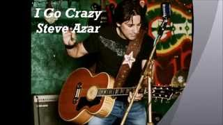 Steve Azar –  Go Crazy Video Thumbnail