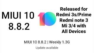 MIUI 10 8.8.2 BETA Update RELEASED FOR REDMI 3S/PRIME , REDMI NOTE 3