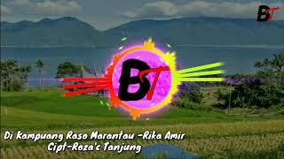 Download Lagu Di Kampuang Raso Marantau - Rika Amir mp3