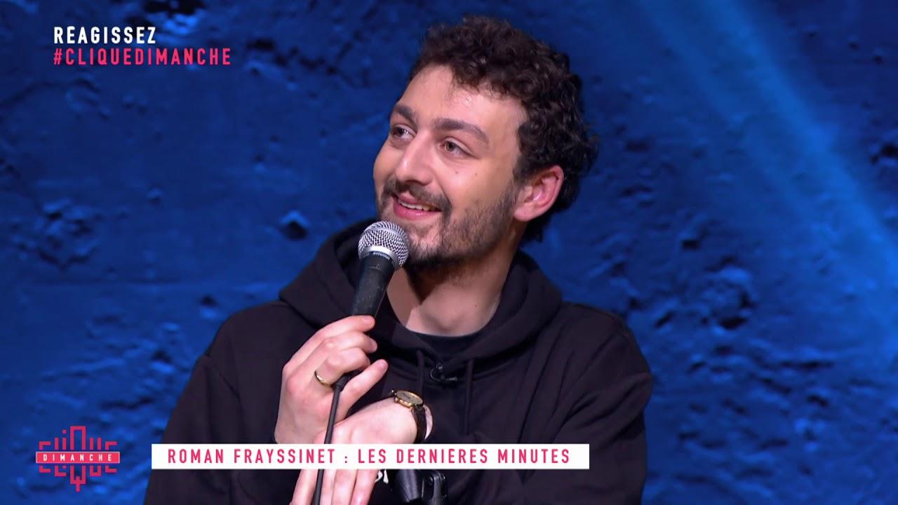 Roman Frayssinet : Les dernières minutes - Clique Dimanche  - CANAL+