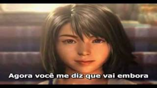 Final Fantasy: When You´re Gone Tradução Legendada