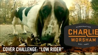 Low Rider: Charlie Worsham Cover Challenge (OFFICIAL)