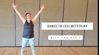 Dance To Feel Better #4