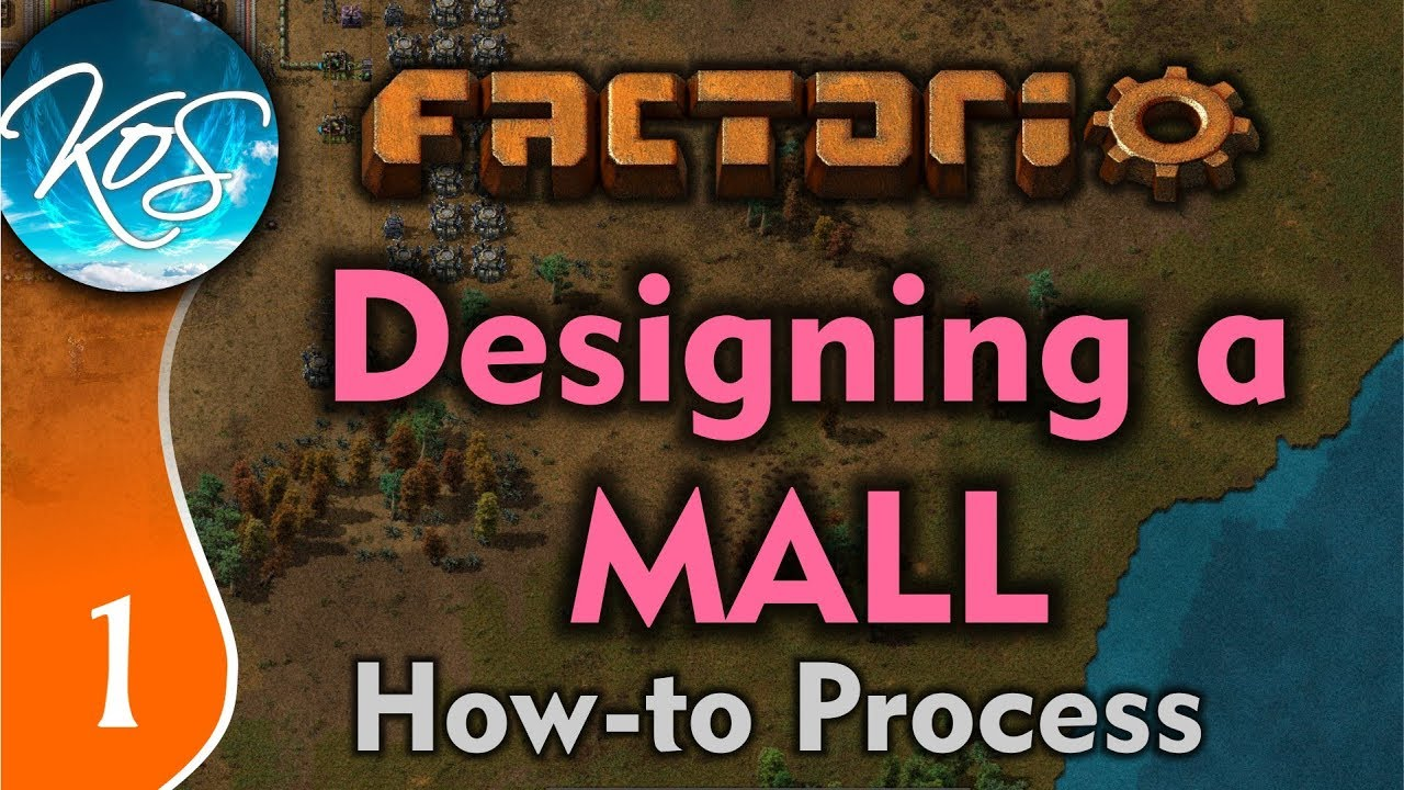 Factorio 0 17 Ep 1: Designing a Mall (Long Form) - Tutorial, How to,  Building, Gameplay