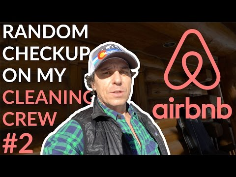 Airbnb Secrets: Cleaning Crew Checkup #2